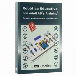 Robótica educativa con MINI LAB de eBotics y Arduino - Libro